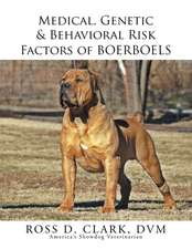 Medical, Genetic & Behavioral Risk Factors of Boerboels