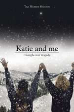 Katie and Me