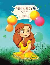 Melody Nay Stories
