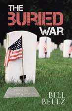 The Buried War