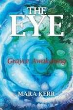 The Eye: Grayce Awakening