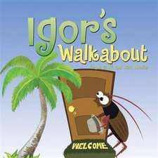 Igor's Walkabout