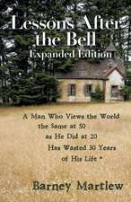 Lessons After the Bell-Expanded Edition