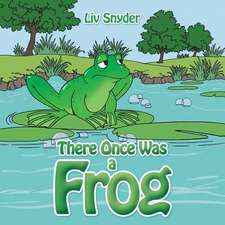 There Once Was a Frog