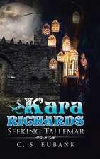 Kara Richards: Seeking Tallemar