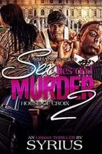 Sex, Lies, and Murder 2