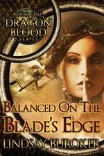 Balanced on the Blade's Edge