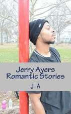 Jerry Ayers Romantic Stories