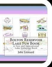 Bolton Reservoir Lake Fun Book