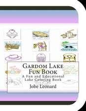 Gardom Lake Fun Book
