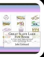 Great Slave Lake Fun Book