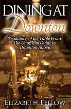 Dining at Downton
