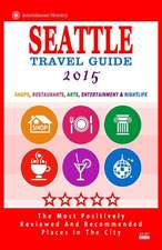 Seattle Travel Guide 2015