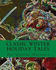 Classic Winter Holiday Tales