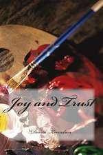 Joy and Trust