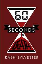 60 Seconds to Death