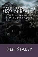 Tales from the Edge of Reason