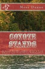 Coyote Stands