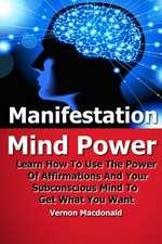Manifestation Mind Power