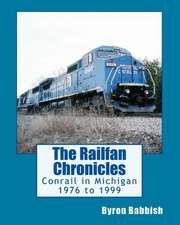 The Railfan Chronicles, Conrail in Michigan, 1976 to 1999
