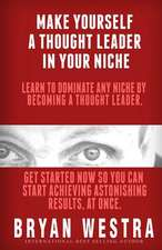 Make Yourself a Thought Leader in Your Niche