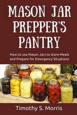 Mason Jar Prepper's Pantry