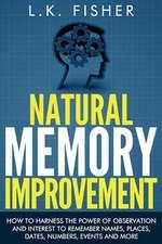 Natural Memory Improvement