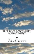 It Service Continuity Management 101