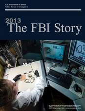 2013 the FBI Story (Black and White)