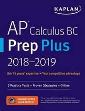 AP Calculus AB & BC Prep Plus 2019-2020: 6 Practice Tests + Study Plans + Targeted Review & Practice + Online