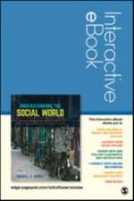 Understanding the Social World Interactive eBook Student Version: Research Methods for the 21st Century