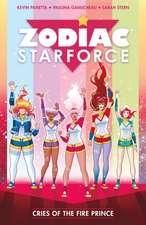 Zodiac Starforce Vol. 2: Cries of the Fire Prince