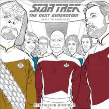 Star Trek: The Next Generation Adult Coloring Book: Continuing Missions