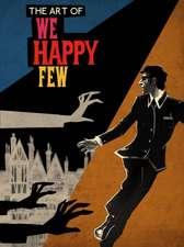 Art Of We Happy Few