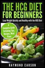 The Hcg Diet for Beginners