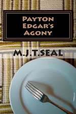 Payton Edgar's Agony
