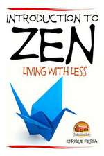 Introduction to Zen - Living with Less