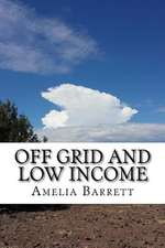 Off Grid and Low Income