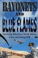 Bayonets and Blue Flames