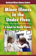 Minor Illness in the Under Fives