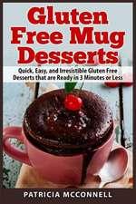 Gluten Free Mug Desserts