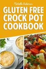 Gluten Free Crock Pot Cookbook