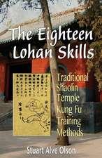The Eighteen Lohan Skills