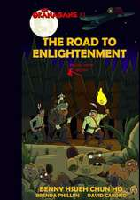 The Road to Enlightenment (the Okanagans, No. 1) Special Color Edition