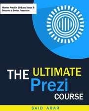 The Ultimate Prezi Course