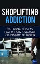 Shoplifting Addiction