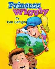 Princess Wiggly