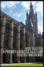 Wee Glesca 2015 - My Pocket Guide to Glasgow