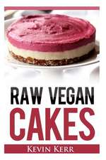 Raw Vegan Cakes