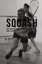 Le Piu Grandi Ricette Di Piatti Per La Costruzione del Muscolo Nello Squash